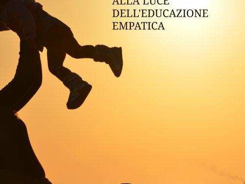 Nascere e crescere alla luce dell'educazione empatica